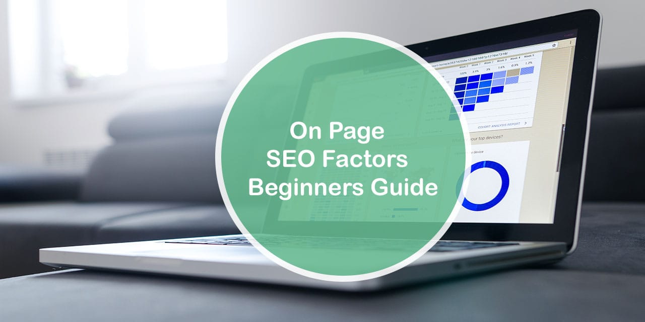 On Page SEO Factors Beginners Guide
