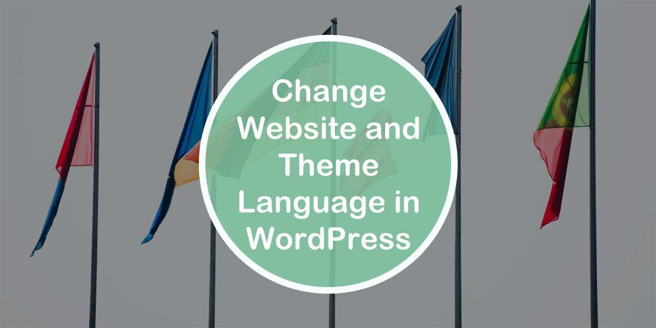 How to Change Website and Theme Language in WordPress