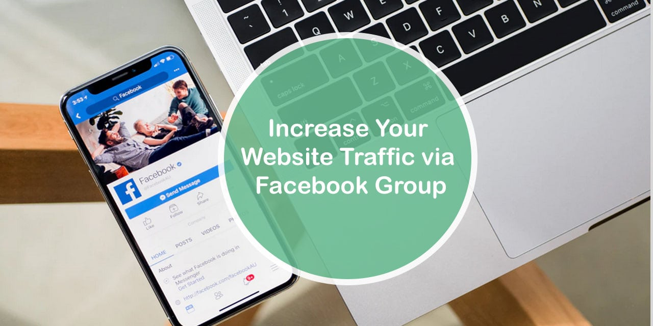 Increase Your Website Traffic via Facebook Group