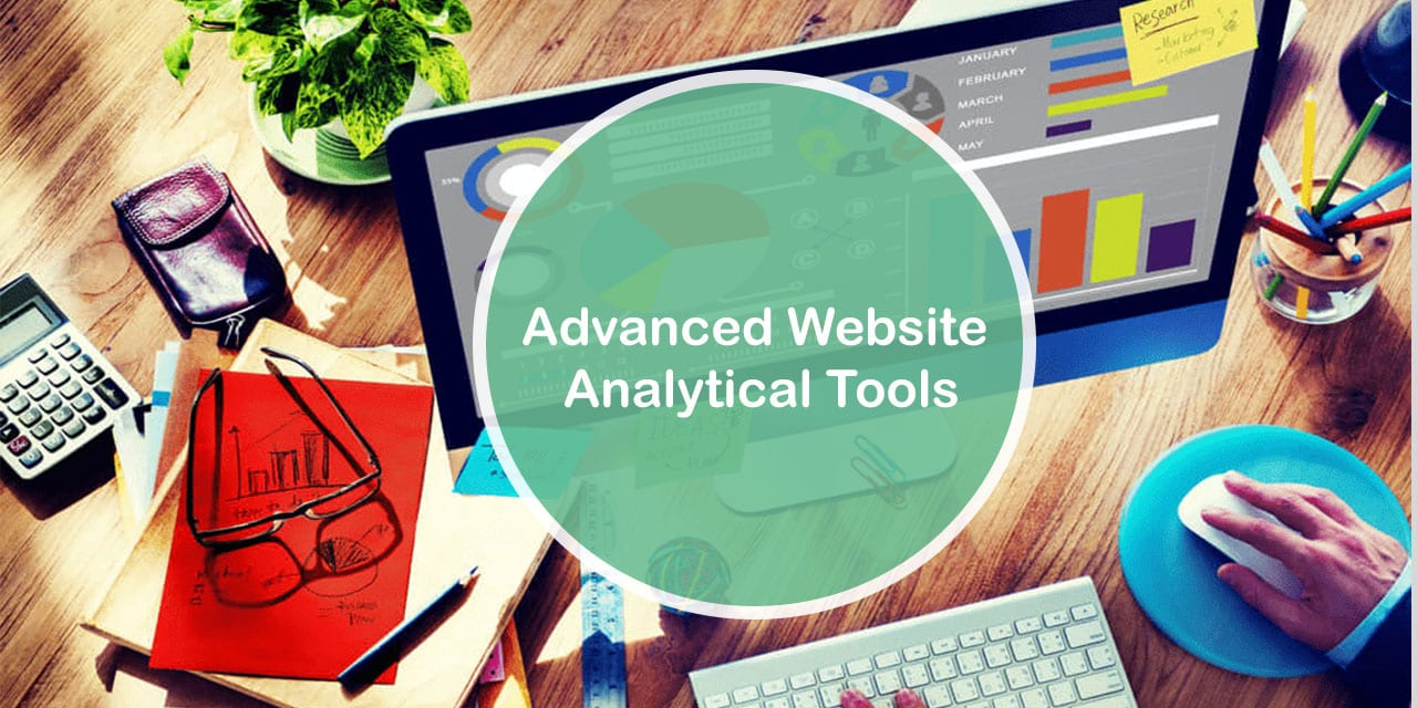 Advanced Website Analytical Tools