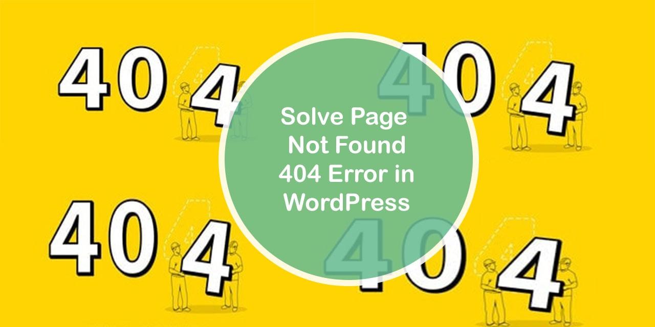 Solve Page Not Found 404 Error in WordPress