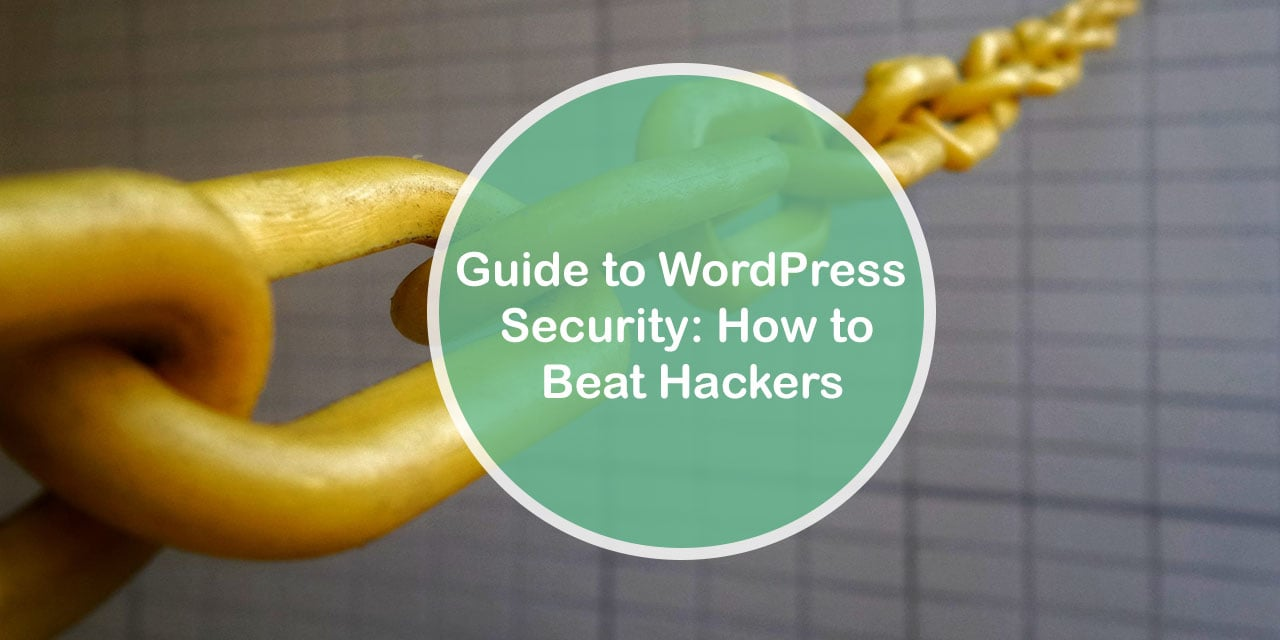Guide to WordPress Security