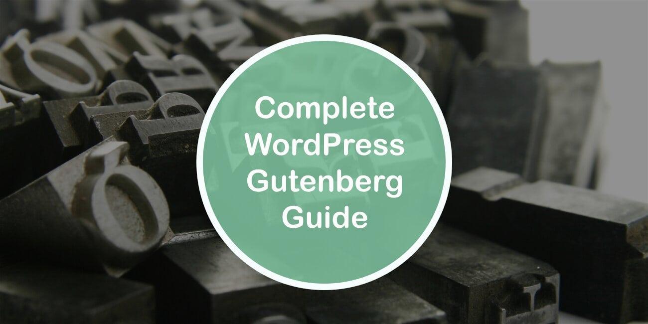 Complete WordPress Gutenberg Guide
