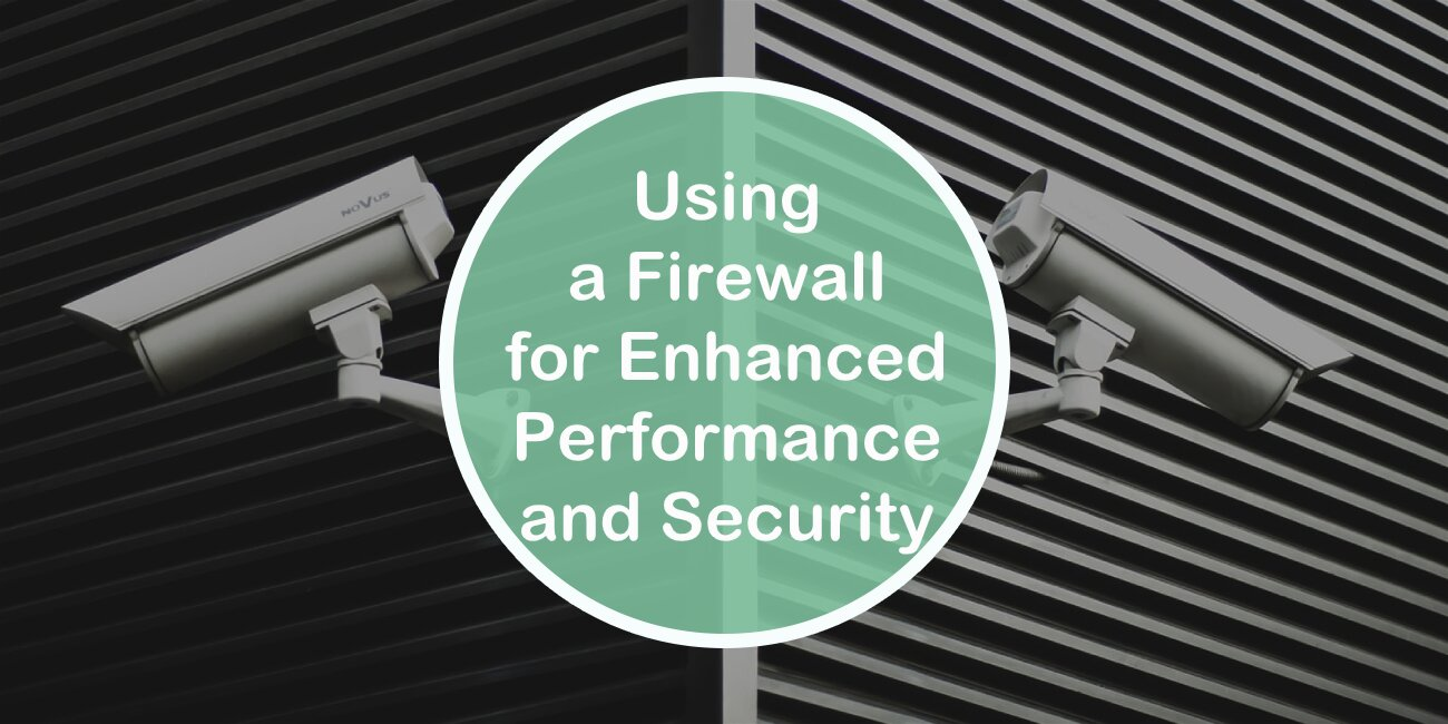 How to Use a Wordpress Firewall for Enhanced Security and Performance