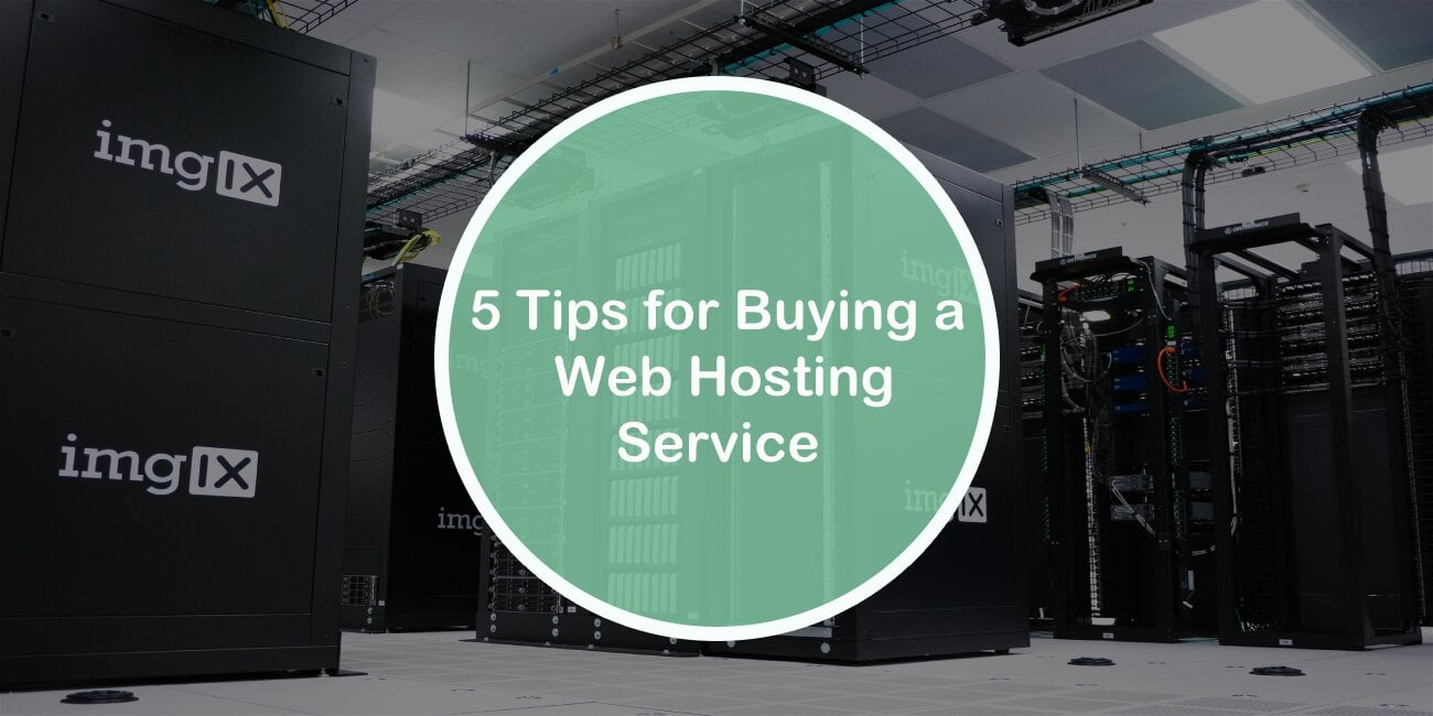 5 Tips for Buying a Web Hosting Service