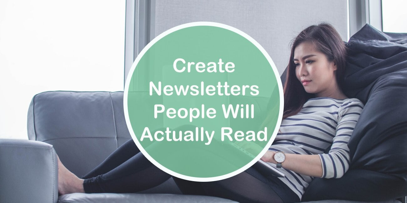 Create a Newsletter People Will Actually Read