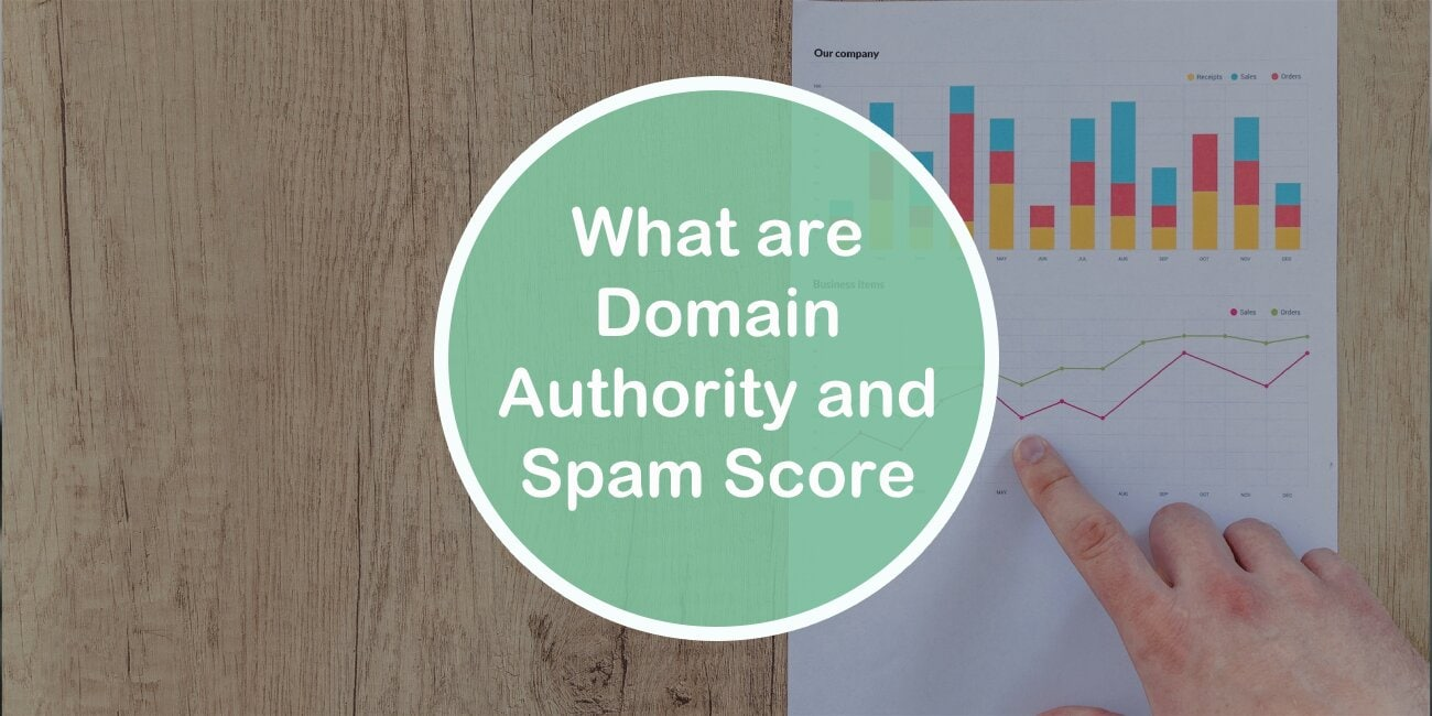 What Are Domain Authority and Spam Score