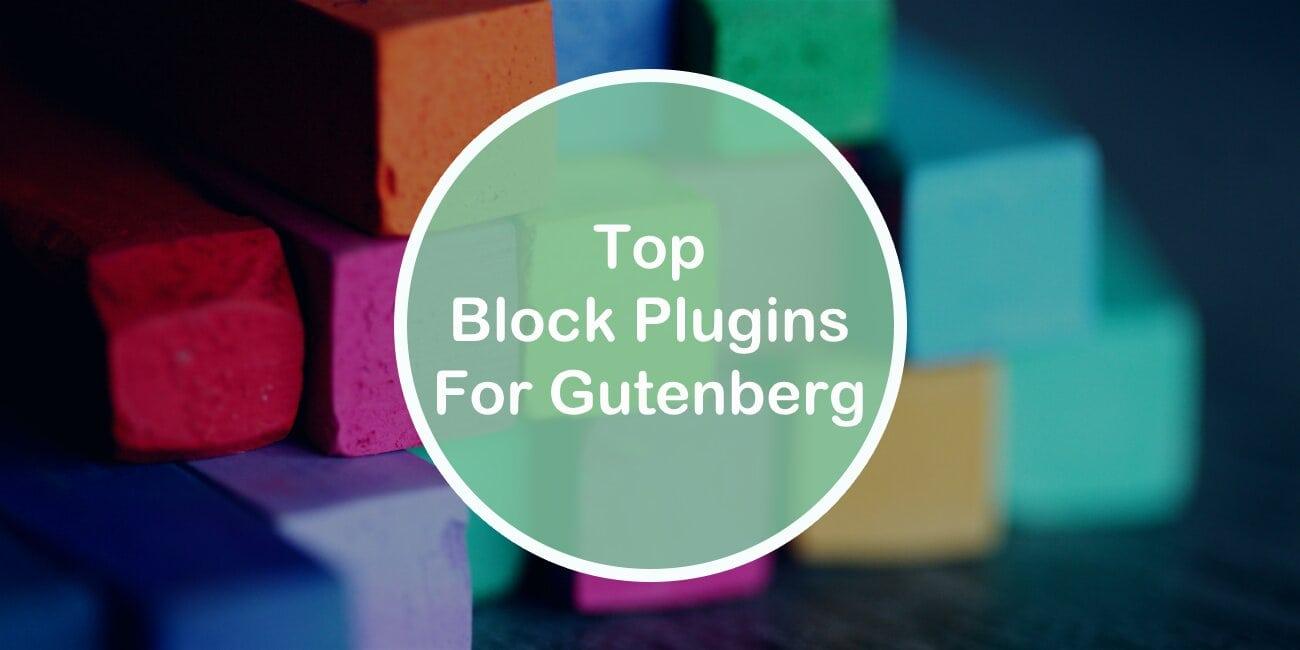 Top 7 Block Plugins for Gutenberg