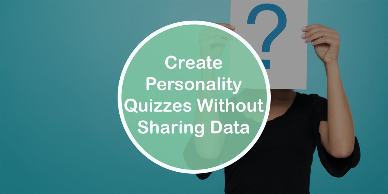 How to Create Personality Quizzes in WordPress Without Sharing Data