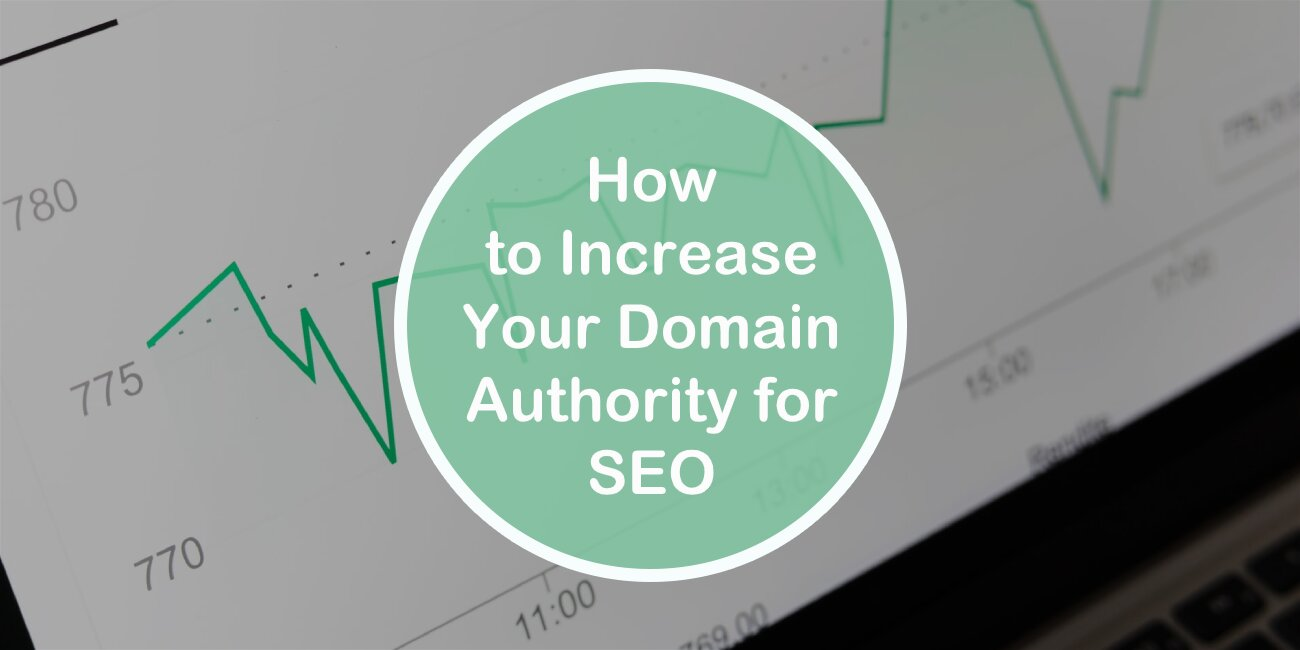 How to Increase Your Domain Authority for Seo