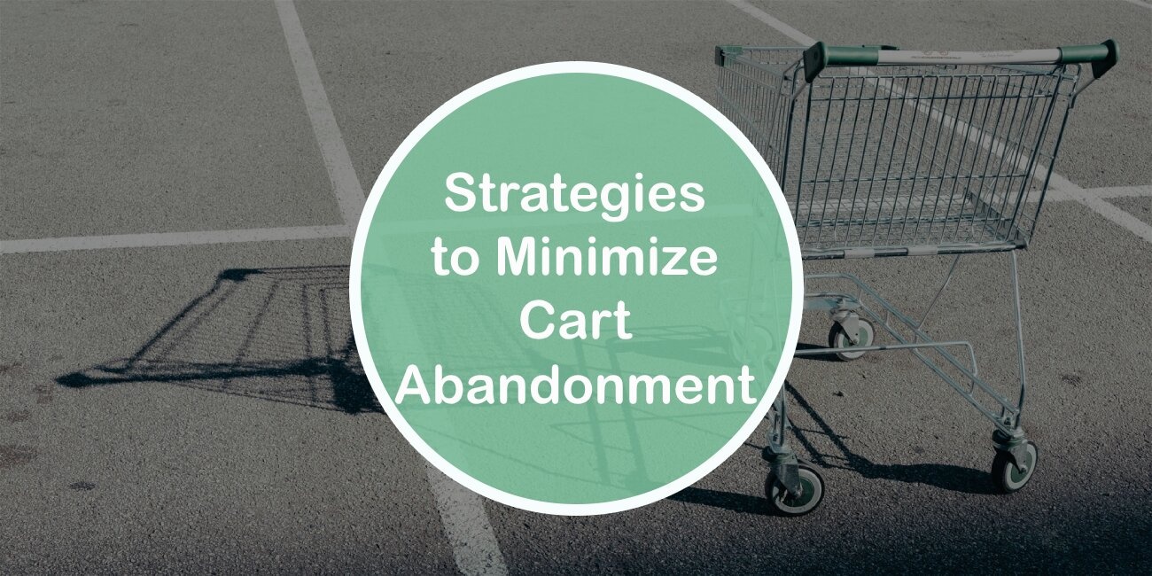 Strategies to Minimize Cart Abandonment