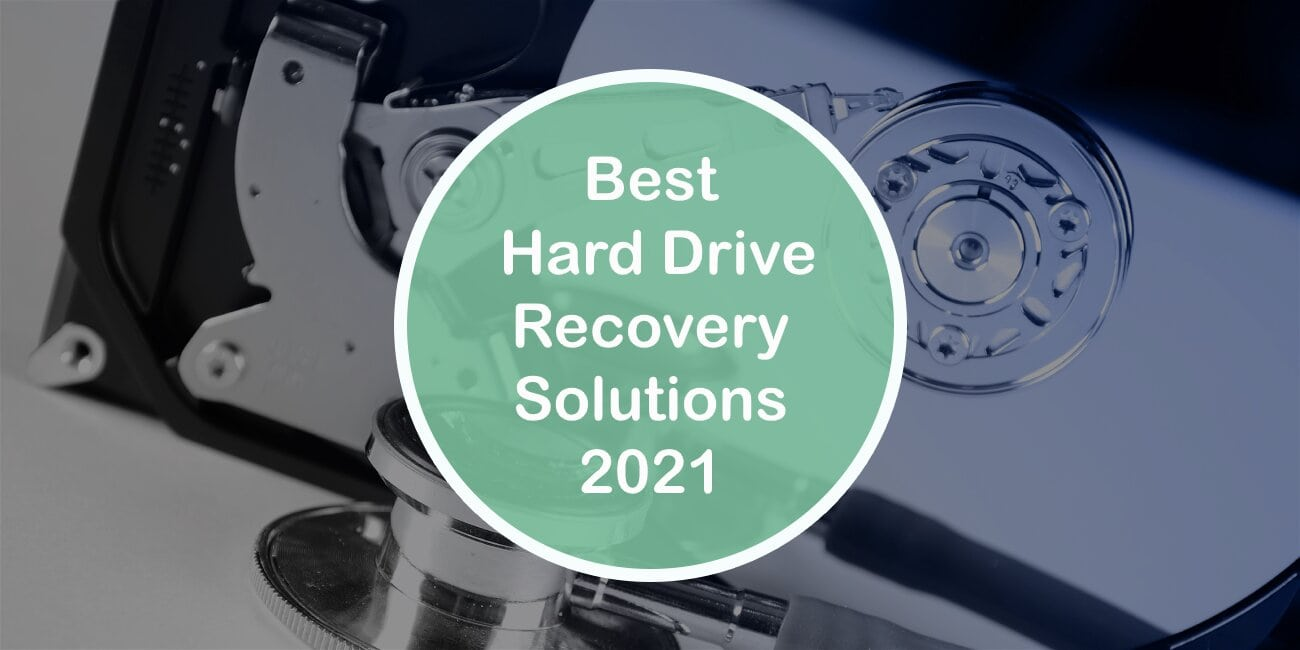 Best Hard Drive Recovery Solutions 2021