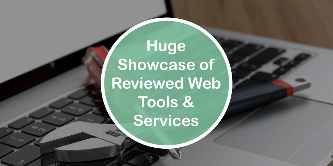 Huge Showcase Of Reviewed Web Tools & Services