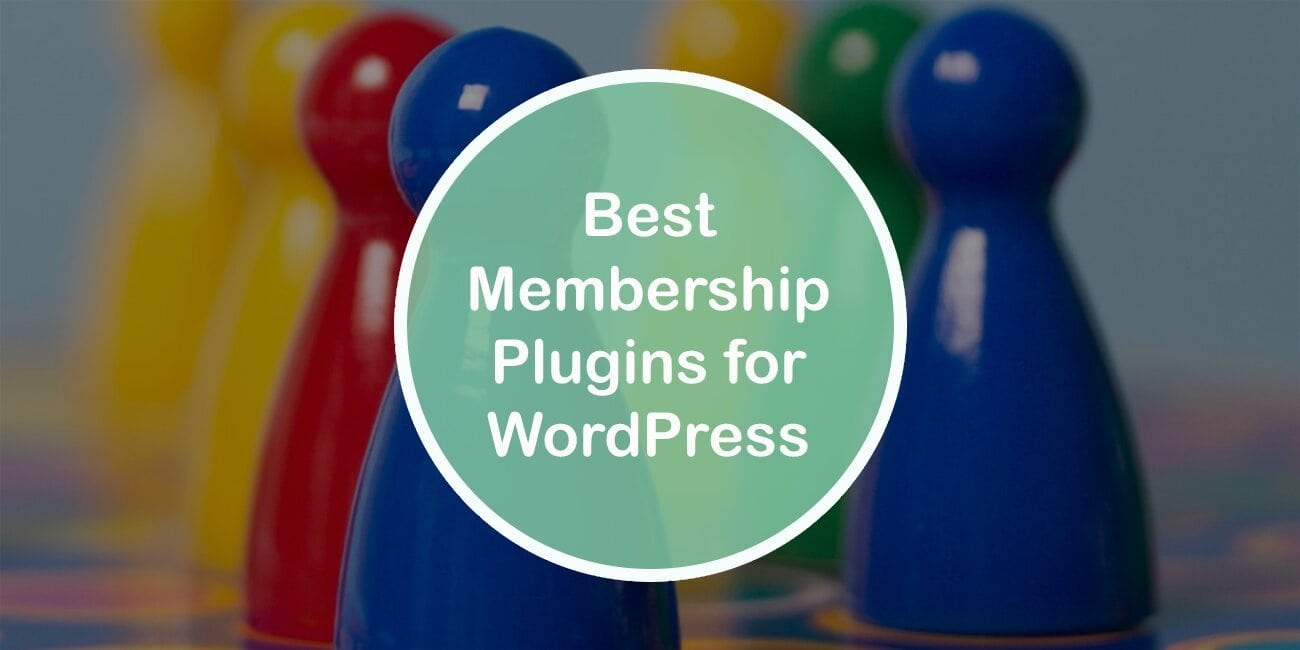 Best Membership Plugins for WordPress That Will Help You Create Your Own Exclusive Online Community