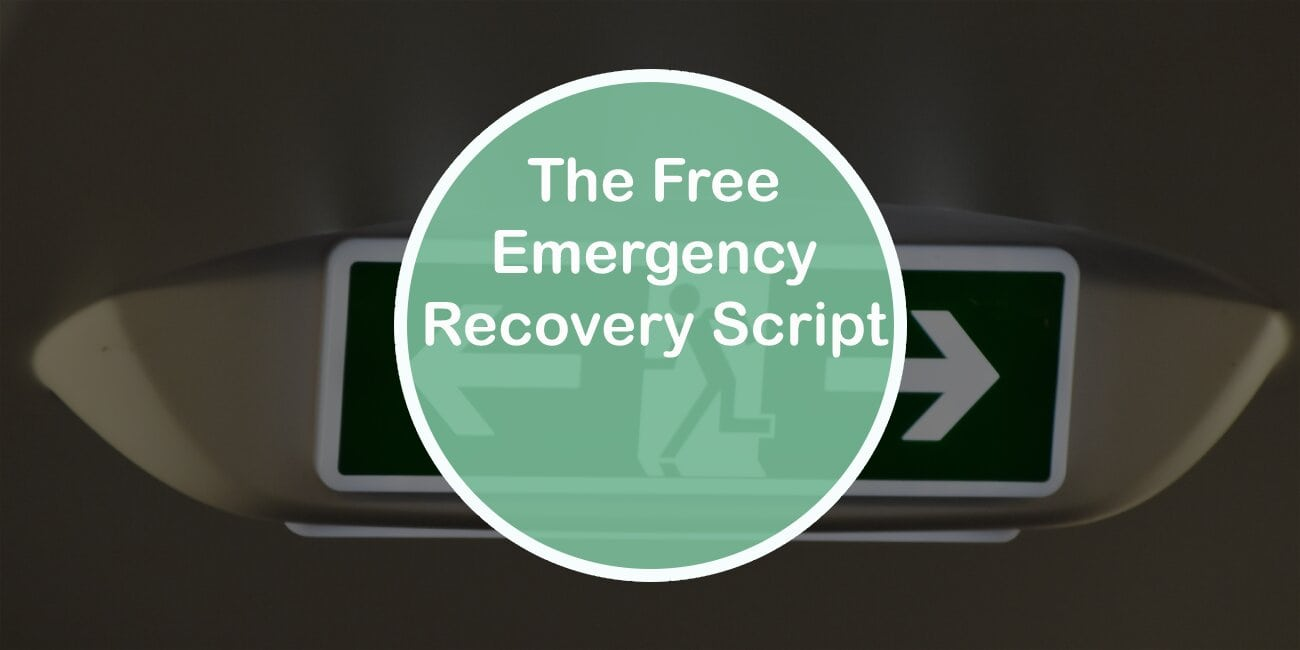 Try the Free Emergency Recovery Script