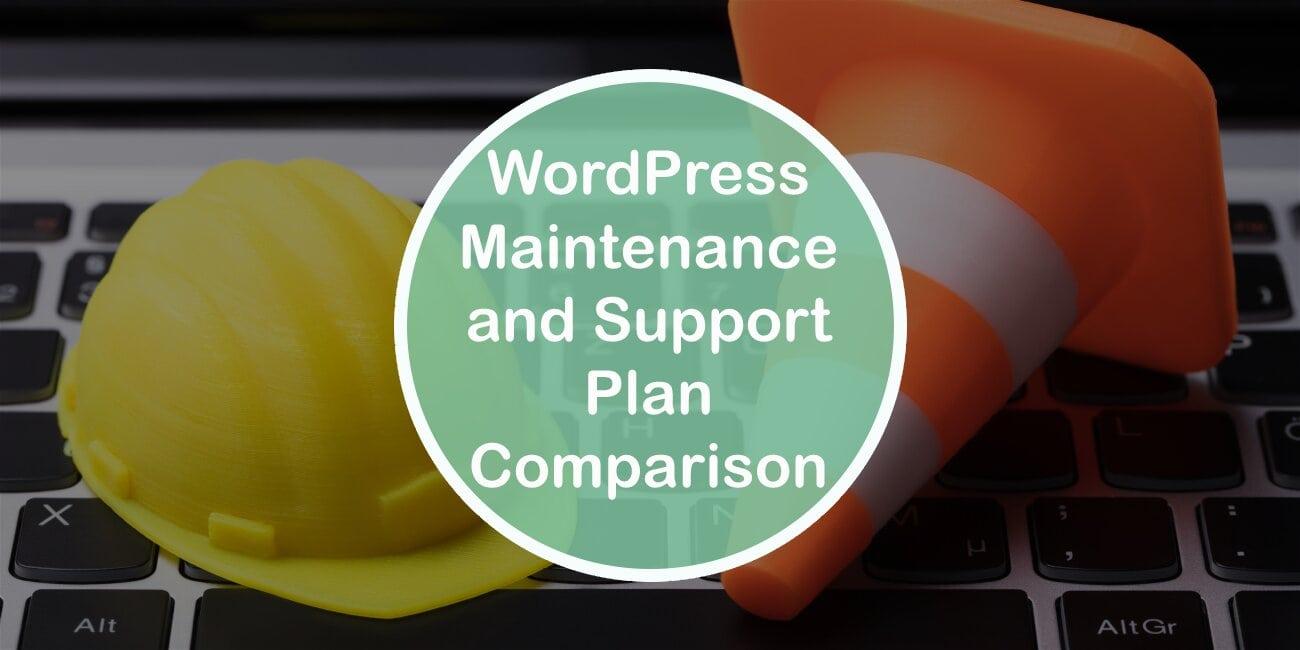 WordPress Maintenance and Support Plan Comparison