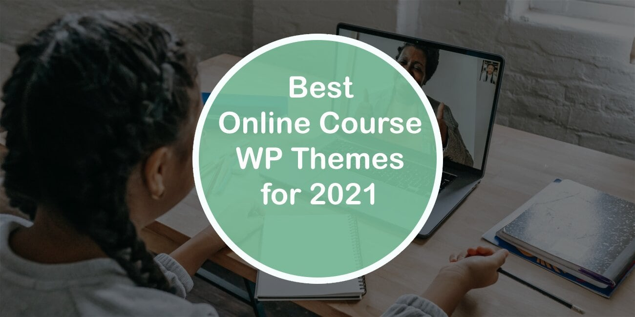 Best Online Course WordPress Themes