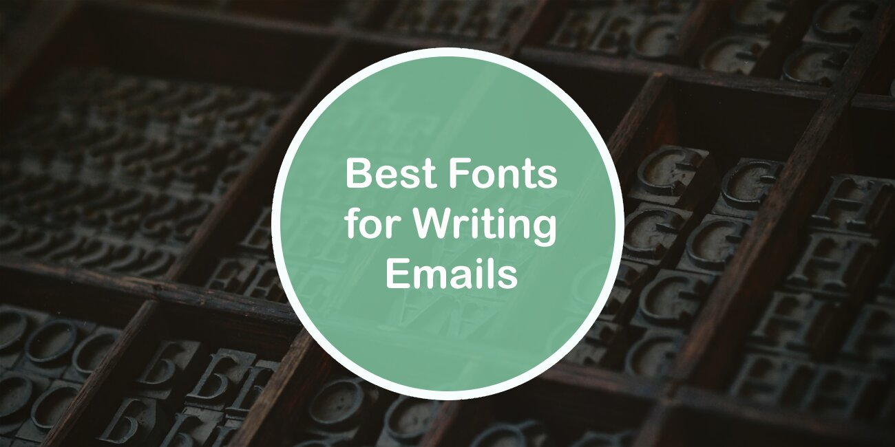 Best Fonts for Writing Emails