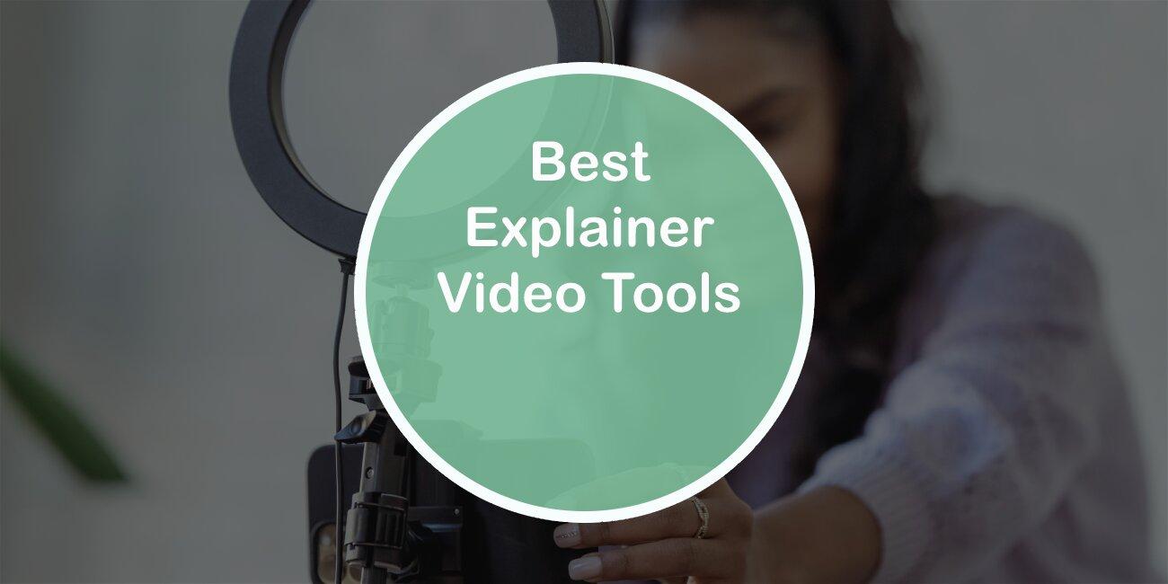 Best Explainer Video Tools