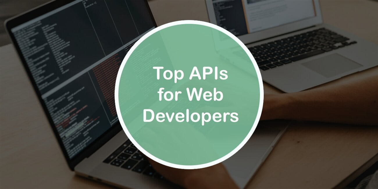 Top APIs for Developers