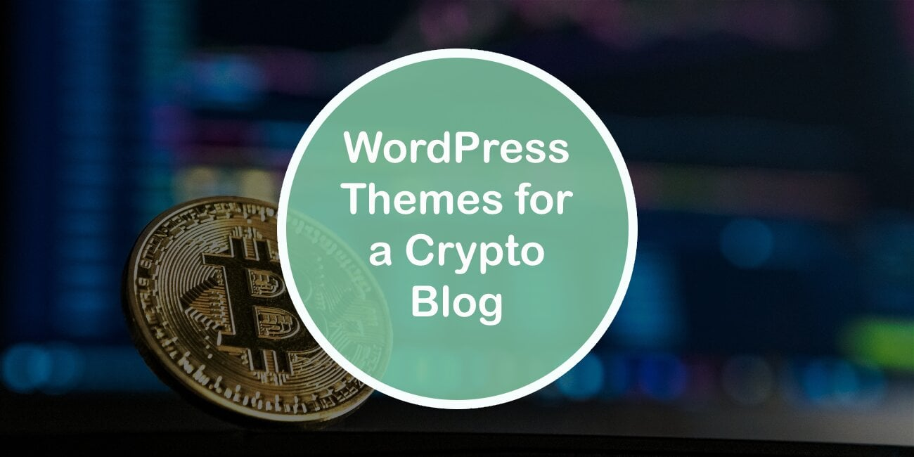WP Themes for a Crypto Blog